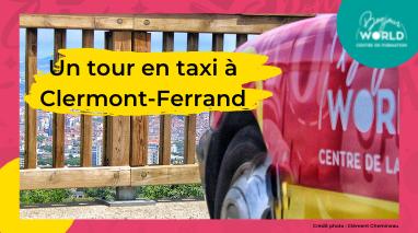 Un tour en taxi à Clermont-Ferrand